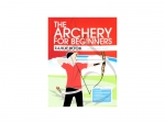 Bowstring The Archery For Beginners Guidebook